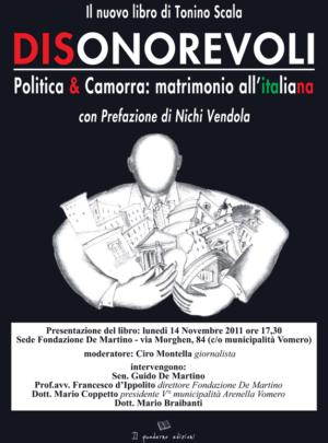 """Presentazione del libro """"disonorevoli"""" di Tonino Scala"""